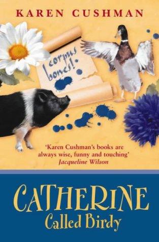 Catherine Called Birdy  by  Karen Cushman