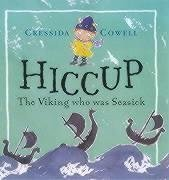 Hiccup: The Viking Who Was Seasick  by  Cressida Cowell