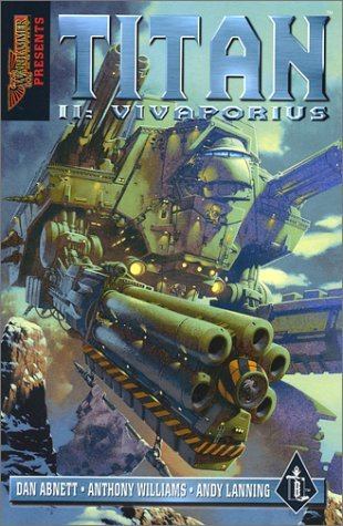 Titan Ii: Vivaporius (Warhammer 40,000)  by  Dan Abnett