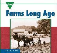 Farms Long Ago  by  Jennifer Blizin Gillis