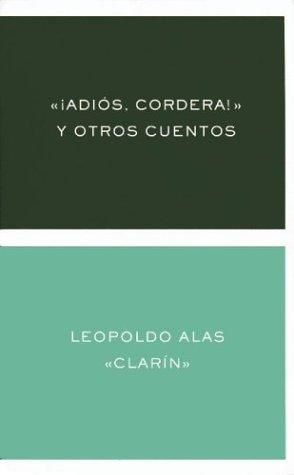 La Regenta - Tomo I Leopoldo Alas Clarín