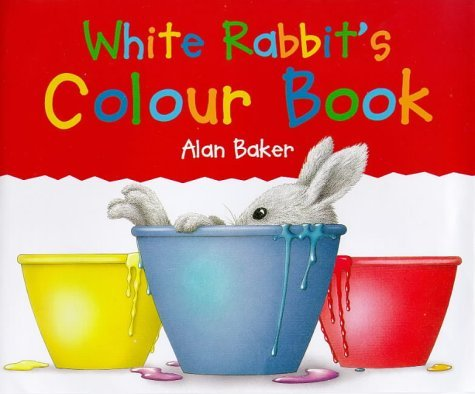 White Rabbits Colour Book (Little rabbit books) Alan Baker