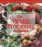 The Health-Promoting Cookbook: Simple, Guilt-Free, Vegetarian Recipes  by  Beverly Price