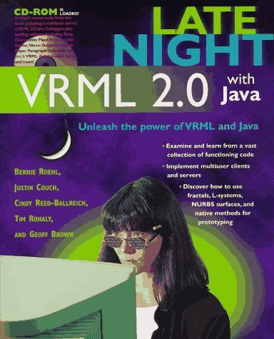 Late Night VRML 2.0 with Java: With CDROM ROEHL COUCH REED-BALLREICH ROHALY BRown