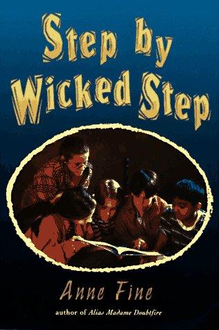 Step Wicked Step by Anne Fine