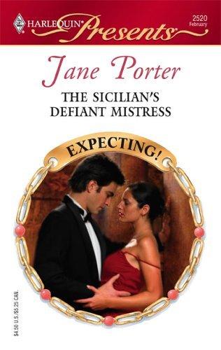The Sicilians Defiant Mistress  by  Jane Porter