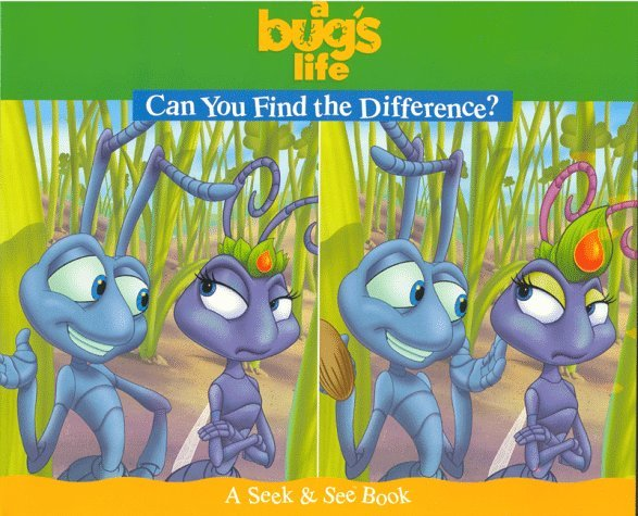 A Bugs Life: Can You Find The Difference?  by  Nancy Parent