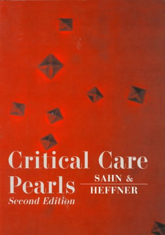 Pulmonary Pearls  by  Steven A. Sahn