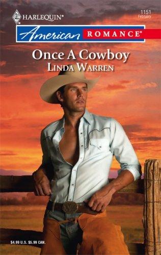 Once A Cowboy (The Cowboys, #3) Linda Warren