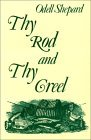 Thy Rod and Thy Creel  by  Odell Shepard