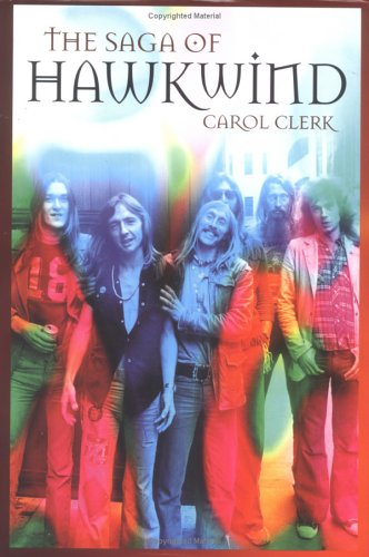 The Saga Of Hawkwind Carol Clerk