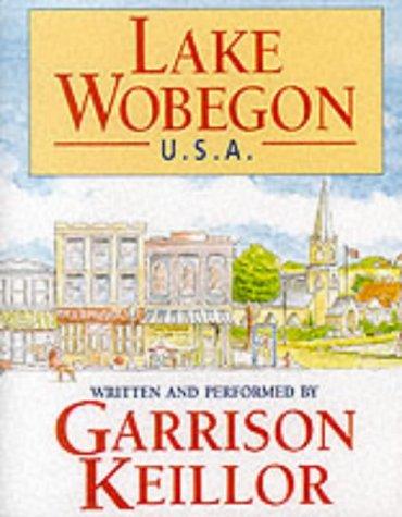 Lake Wobegon USA  by  Garrison Keillor