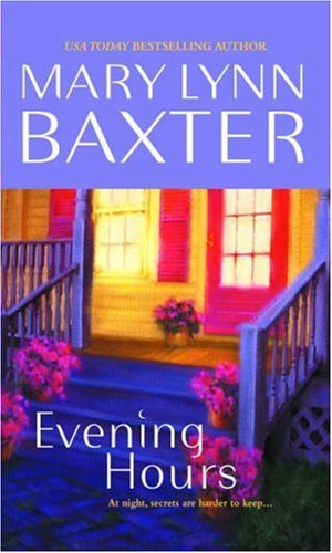 Evening Hours  by  Mary Lynn Baxter