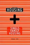 Housing + Single Family Housing Manuel Gausa