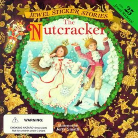 Jewel Sticker Stories Nutcracker  by  Schuyler Bull