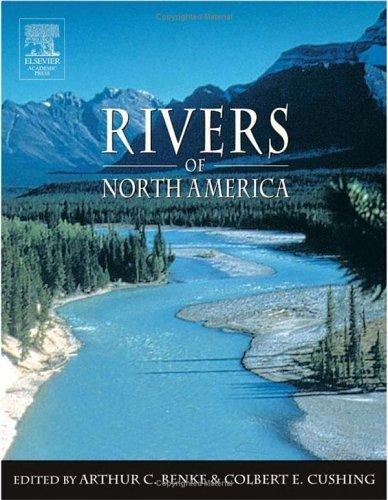 Rivers of North America  by  Art Benke