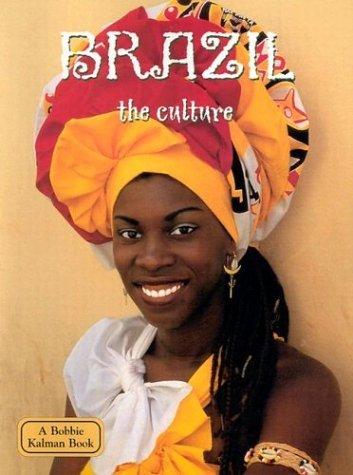 Brazil: The Culture Malika Hollander