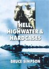 Hell, Highwater & Hardcases Bruce Simpson
