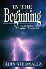 In the Beginning: Discourse of Chasidic Thought: Discourse of Chasidic Thought  by  Adin Even-Israel Steinsaltz