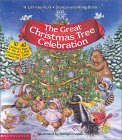 Great Christmas Tree Celebration (Lift-The-Flap Book (Scholastic)) Melissa A. Torres