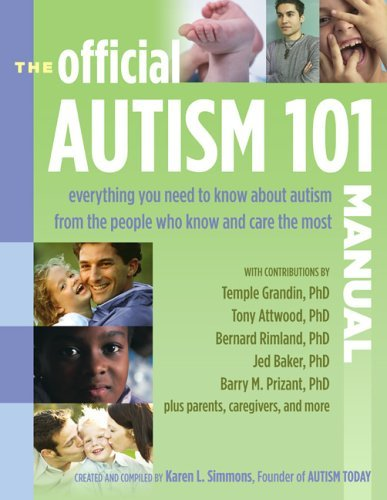 The Official Autism 101 Manual  by  Karen L. Simmons