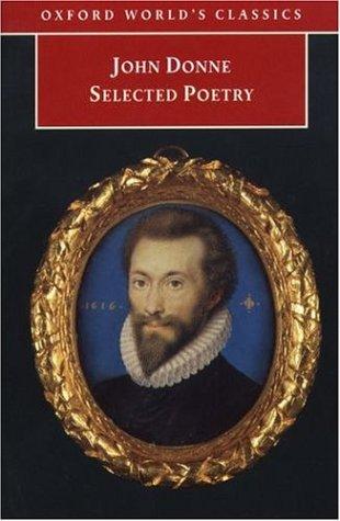 Selected Poetry John Donne