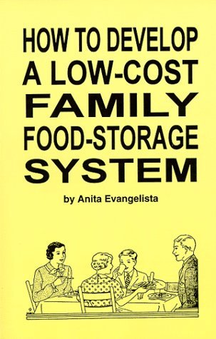 How to Develop a Low-Cost Family Food-Storage System Anita Evangelista