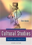 Cultural Studies. Theory and Practice  by  Chris Barker