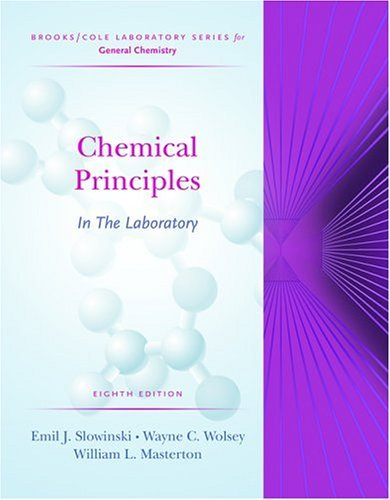Chemical Principles In The Laboratory (Brooks/Cole Laboratory Series For General Chemistry)  by  Emil J. Slowinski