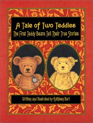 A Tale Of Two Teddies Kathleen Bart