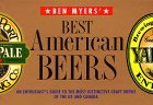 Ben Myers Best American Beers: An Enthusiasts Guide to the Most Distinctive Craft Brews of the US and Canada Benjamin Myers