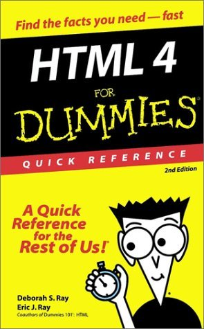 HTML 4 for Dummies Quick Reference  by  Deborah S. Ray