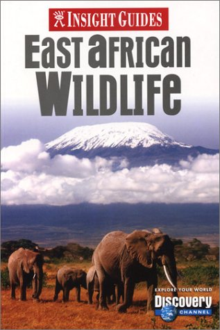 Insight Guides East African Wildlife Insight Guides