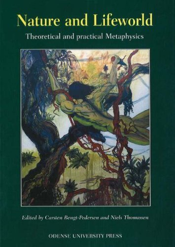Nature and Lifeworld: Theoretical and Practical Metaphysics  by  Niels Thomassen