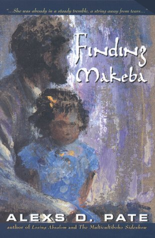 Finding Makeba  by  Alexs D. Pate
