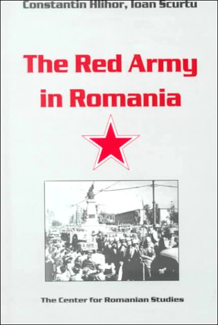 The Red Army In Romania Constantin Hlihor