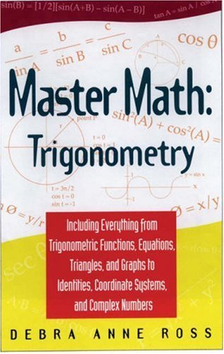 Master Math Trigonometry  by  Debra Anne Ross