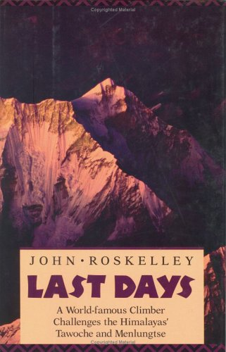 Last Days  by  John Roskelley