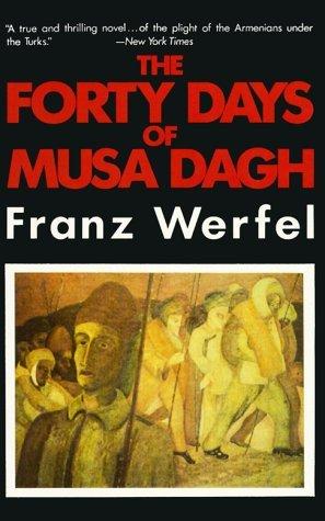 The Forty Days of Musa Dagh Franz Werfel
