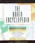 The Brain Encyclopedia  by  Carol Ann Turkington