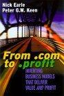 Von .com Zu .Profit: Strategien Fur Das Electronic Business Der 2. Generation  by  Nick Earle