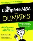 The Complete Mba For Dummies  by  Kathleen Allen
