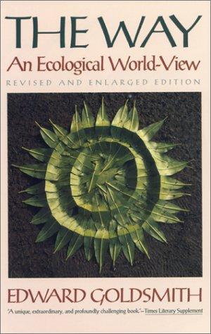 Le Tao De Lécologie: Une Vision Écologique Du Monde Edward Goldsmith