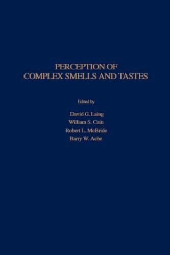 Perception Of Complex Smells And Tastes  by  David G. Laing