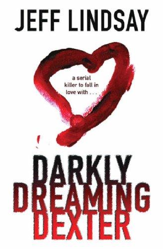 Darkly Dreaming Dexter (Dexter, #1)  by  Jeff Lindsay