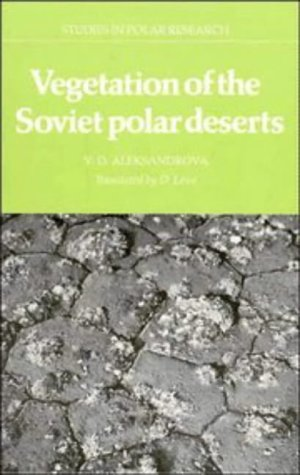 The Arctic And Antarctic, Their Division Into Geobotanical Areas Vera D. Aleksandrova