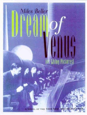Dream of Venus  by  Miles Beller