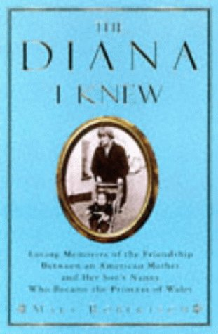 The Diana I Knew: The Story of My Sons Nanny Who Became the Princess of Wales  by  Mary Robertson