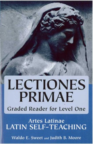 Teachers Guide To Lectiones Primae (Artes Latinae: Graded Reader, Level 1) Waldo E. Sweet