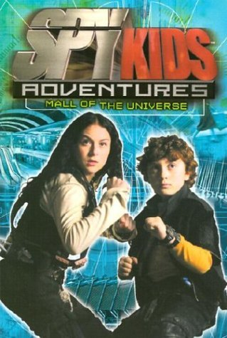 Mall of the Universe (Spy Kids Adventures, #5)  by  Elizabeth Lenhard